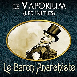 Pack Le Baron Anarchiste